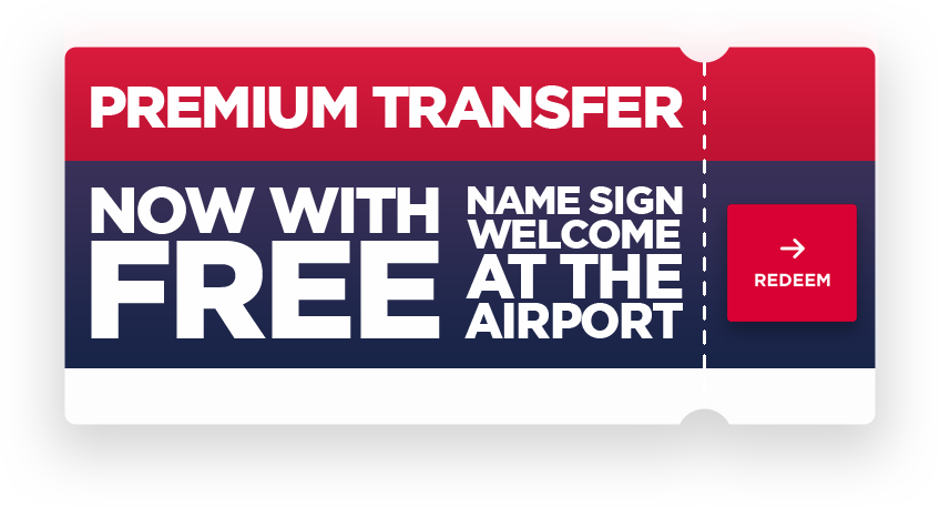 Premium transfer, now with free name sign welcome at the airport